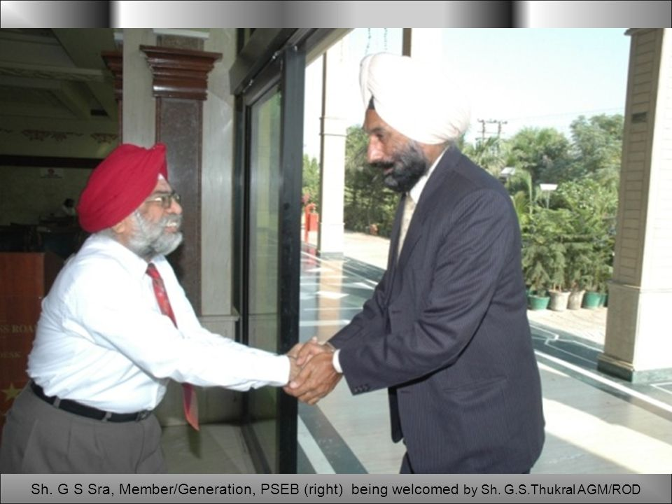 Sh. G S Sra, Member/Generation, PSEB (right) being welcomed by Sh. G.S.Thukral AGM/ROD