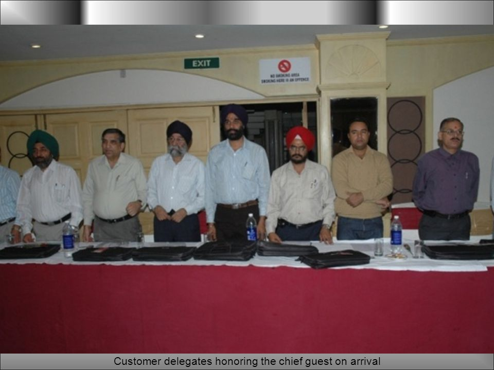 Customer delegates honoring the chief guest on arrival