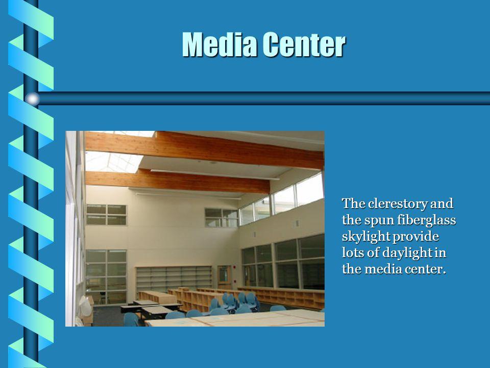 The clerestory and the spun fiberglass skylight provide lots of daylight in the media center. Media Center