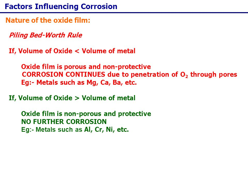 Corrosion Control Important Design Principles: The anodic metal should be used without any paint coatings for connecting with cathodic metal.