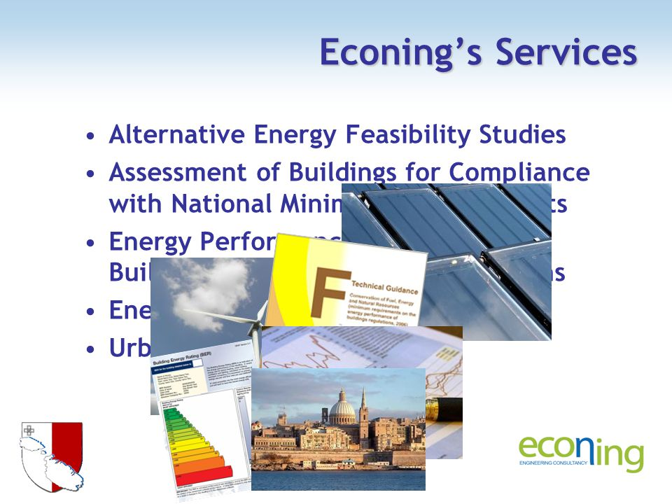 Energy Audits of Public Areas Energy Audits of Public Buildings Evaluation of New Developments and Major Refurbishments Covenant of Mayors