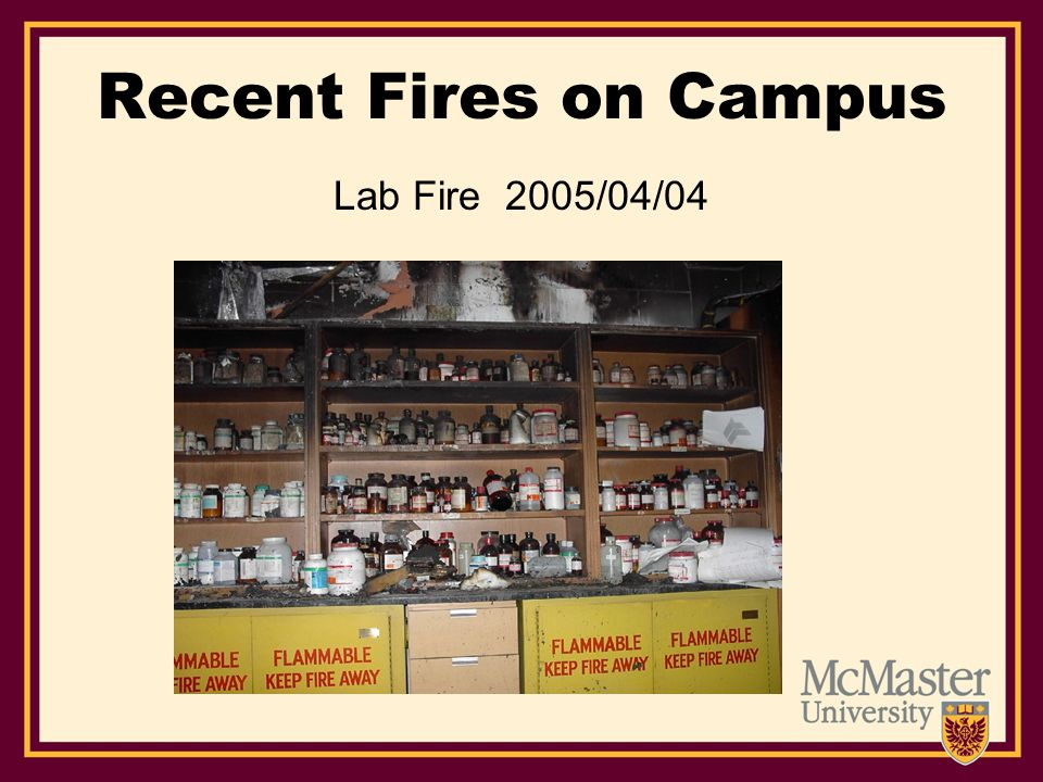 Recent Fires on Campus Lab Fire 2005/04/04