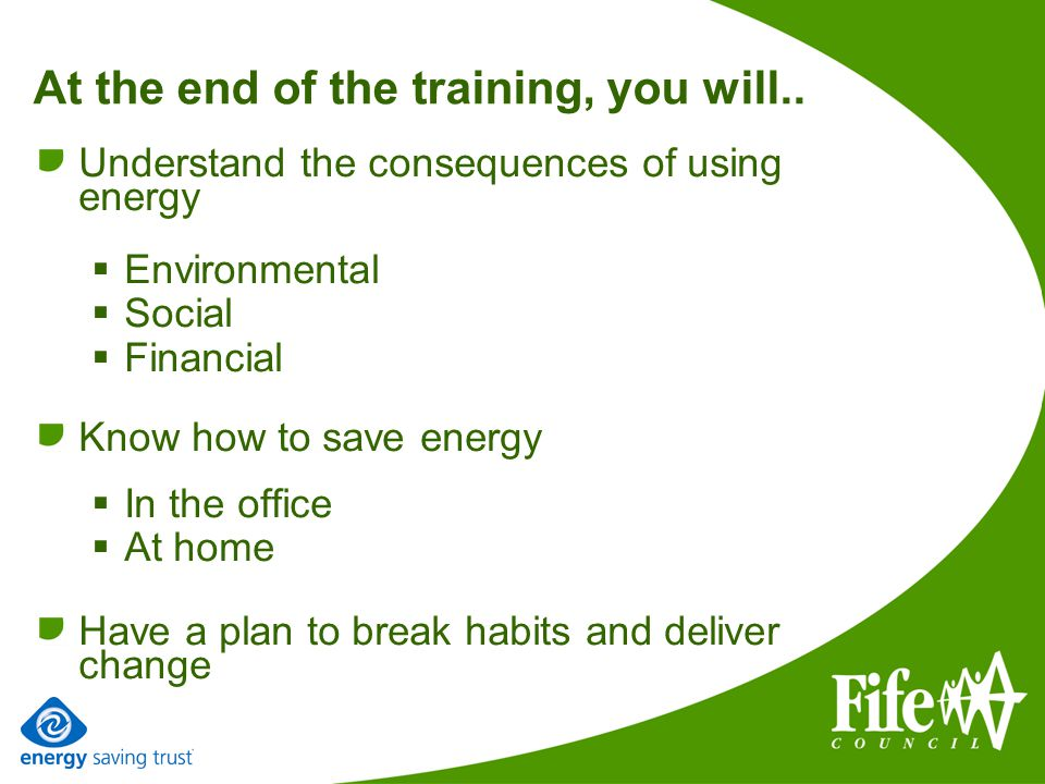 At the end of the training, you will..