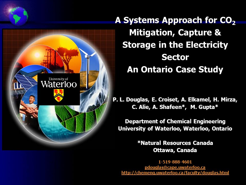 A Systems Approach for CO 2 Mitigation, Capture & Storage in the Electricity Sector An Ontario Case Study P.