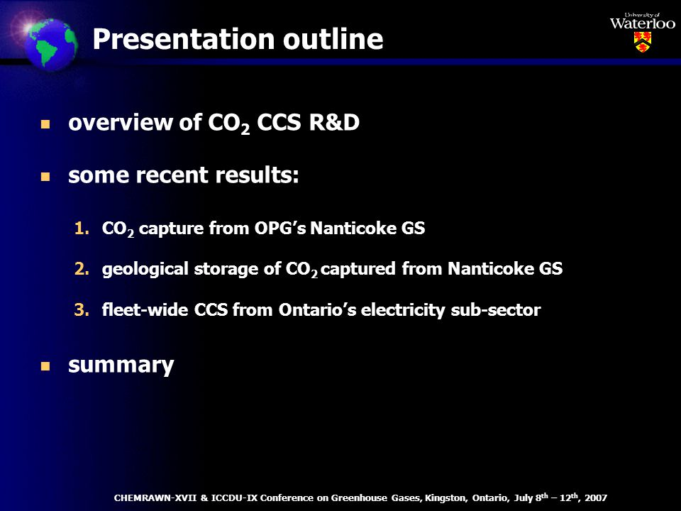 Great Lakes Basin Waterloo Nanticoke GS 3920 MW CHEMRAWN-XVII & ICCDU-IX Conference on Greenhouse Gases, Kingston, Ontario, July 8th – 12th, 2007