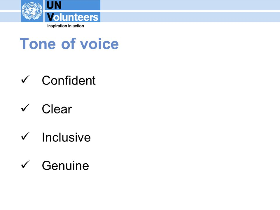 Tone of voice Confident Clear Inclusive Genuine