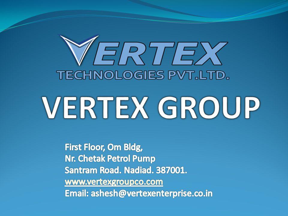 VERTEX ENTERPRISE VERTEX TECHNOLOGIES PVT.LTD. MANAGE YOUR STAY VERTEX SOLAR SOLUTIONS PVT.