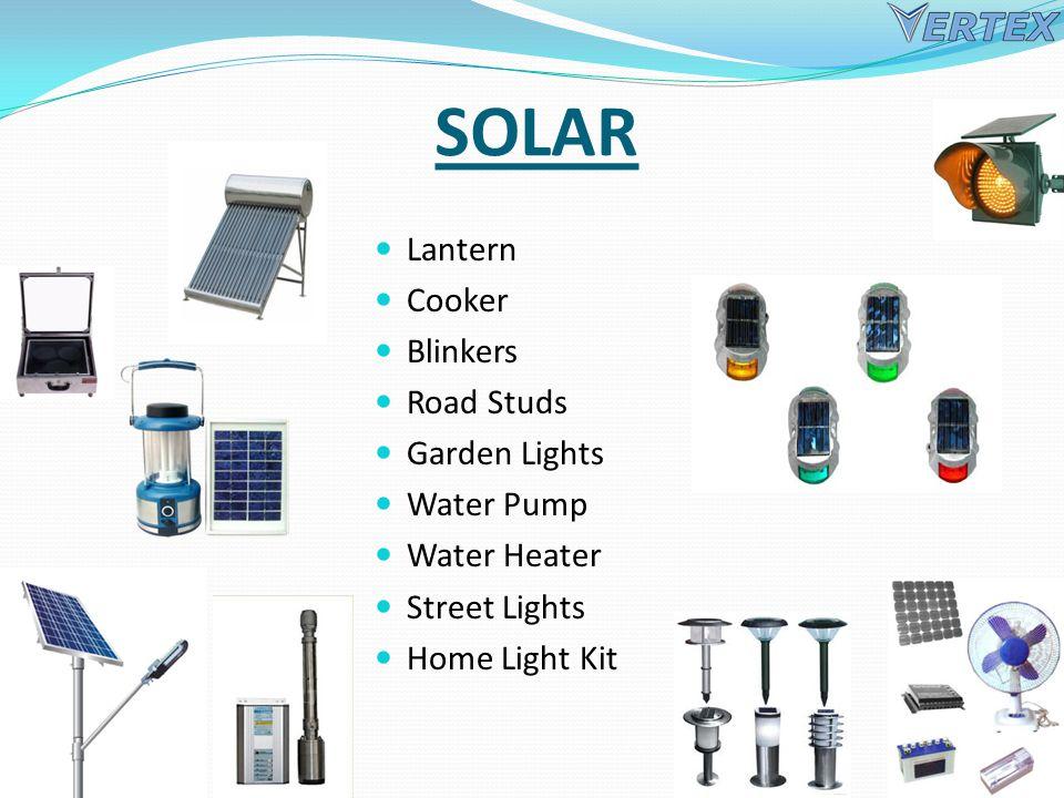 SOLAR Lantern Cooker Blinkers Road Studs Garden Lights Water Pump Water Heater Street Lights Home Light Kit