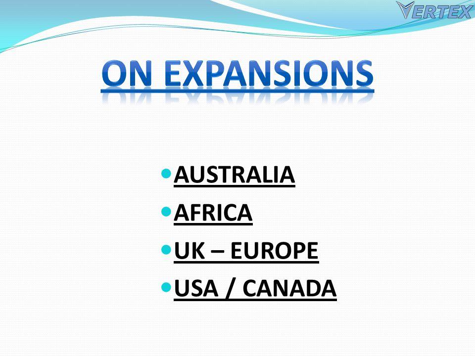 AUSTRALIA AFRICA UK – EUROPE USA / CANADA