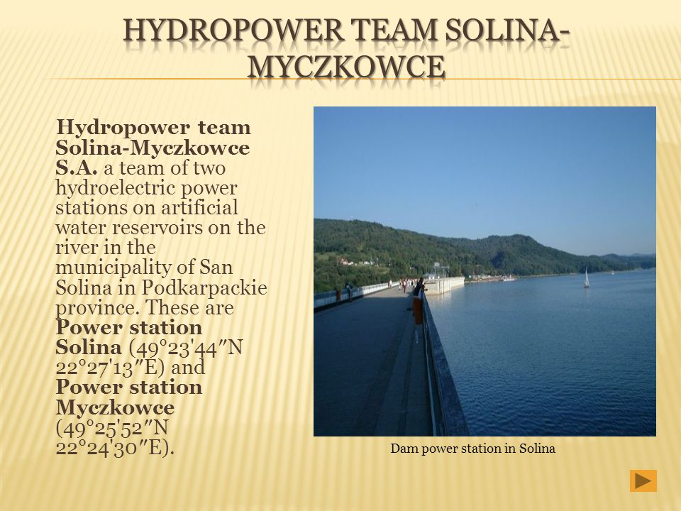 Hydropower team Solina-Myczkowce S.A. a team of two hydroelectric power stations on artificial water reservoirs on the river in the municipality of Sa