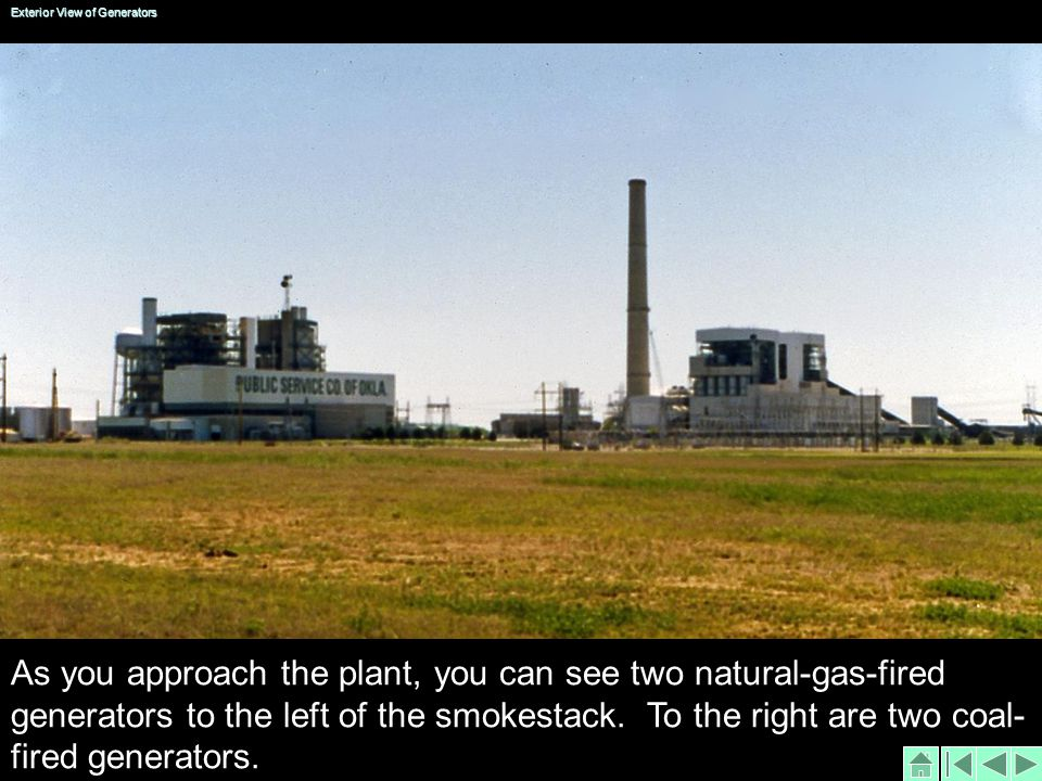 As you approach the plant, you can see two natural-gas-fired generators to the left of the smokestack.