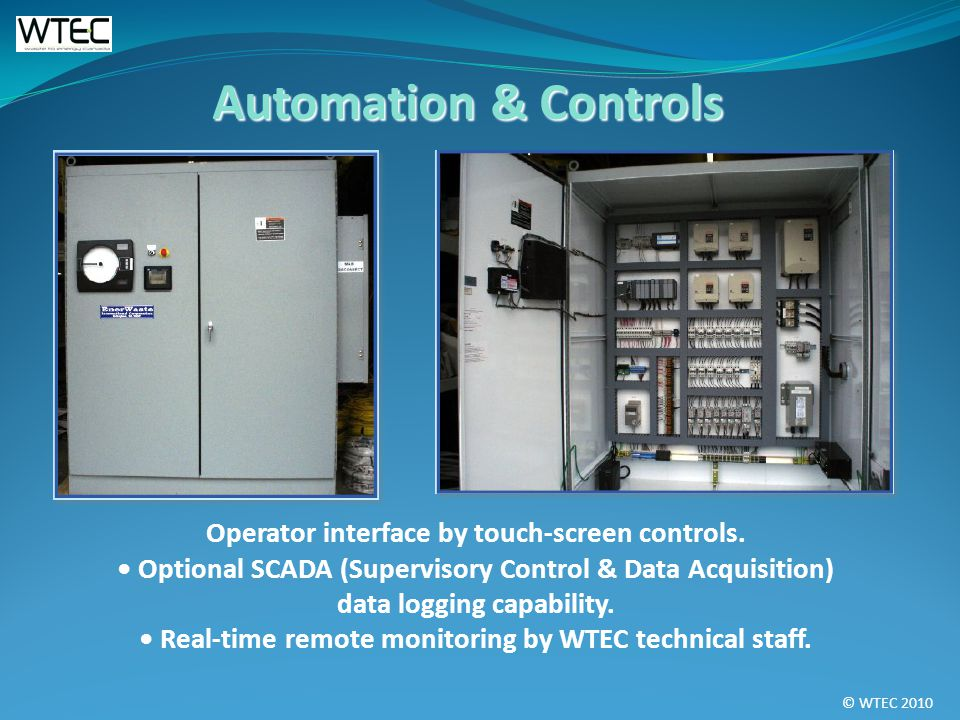 © WTEC 2010 Operator interface by touch-screen controls.