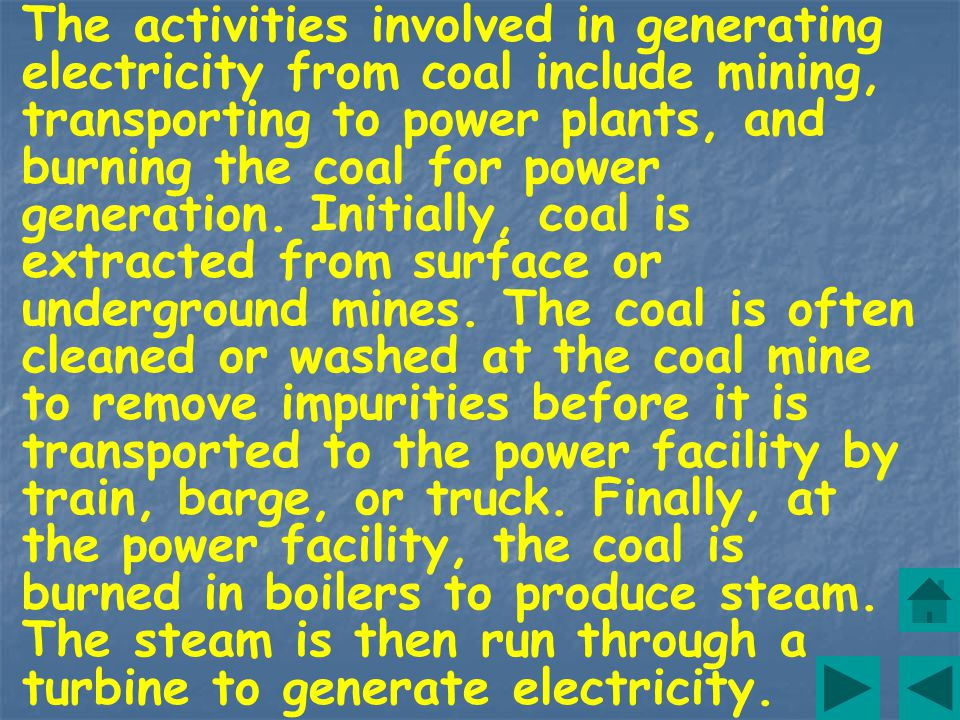 Coal is a fossil fuel formed from the decomposition of organic materials that have been subjected to geologic heat and pressure over millions of years.