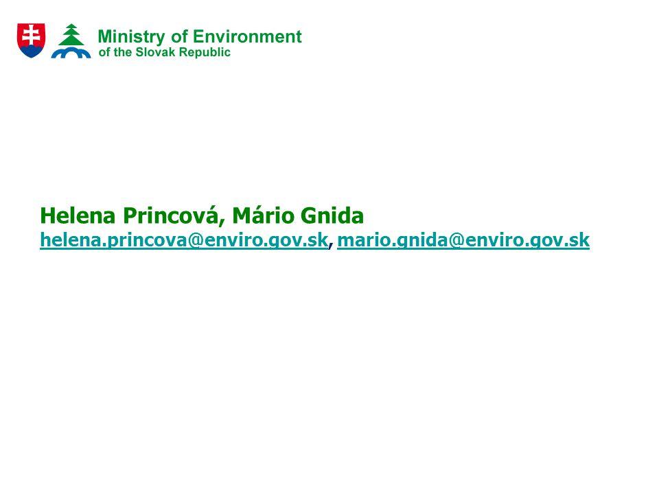 Helena Princová, Mário Gnida helena.princova@enviro.gov.skhelena.princova@enviro.gov.sk, mario.gnida@enviro.gov.skmario.gnida@enviro.gov.sk