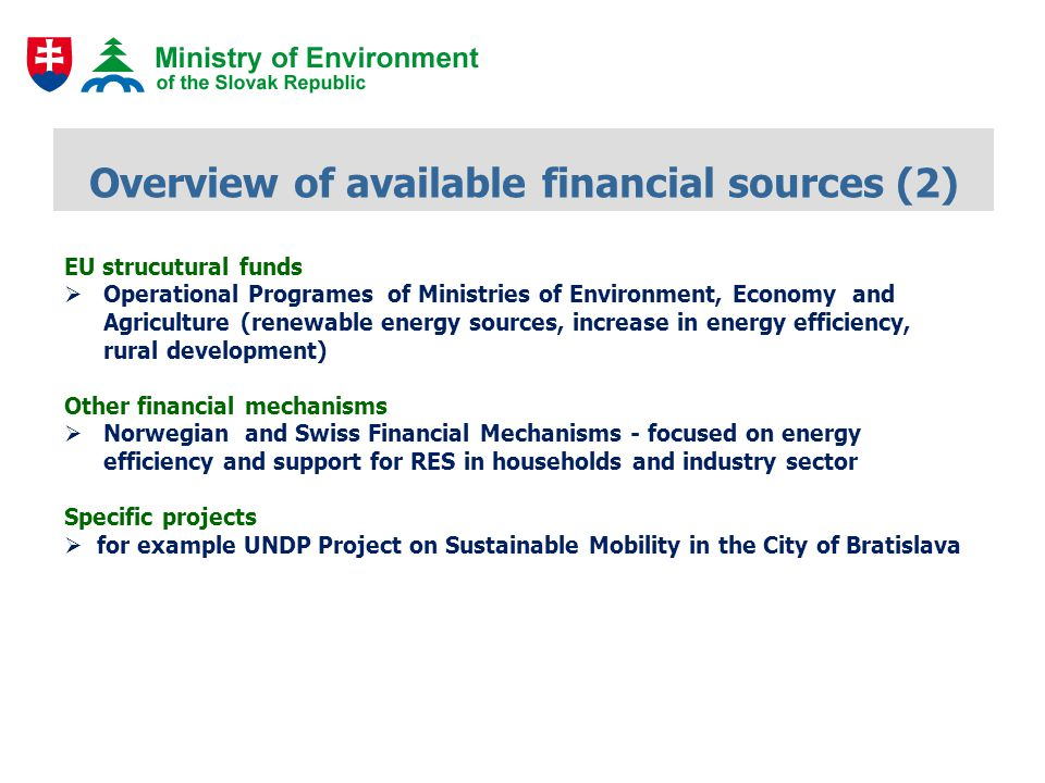 Green investment scheme (1) Environmental Fund (EF, www.envirofond.sk) collets revenues from the sell of AAUs and under the supervision of the Ministry of the Environment is responsible for allocation of sources to the selected programmes and projectswww.envirofond.sk The resources from the EF are important instruments of state environmental policy Green Investment Scheme was approved on 20 November 2009 by the Ministry of Environment Form of support : grants or loans Up to June 30, 2011, the EF has received 7 requests for loans and 208 requests for subsidies No sell of AAUs surplus in 2011 up to now