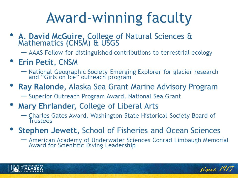Award-winning faculty A. David McGuire, College of Natural Sciences & Mathematics (CNSM) & USGS – AAAS Fellow for distinguished contributions to terre