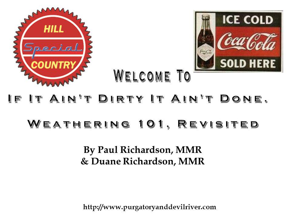 http://www.purgatoryanddevilriver.com By Paul Richardson, MMR & Duane Richardson, MMR