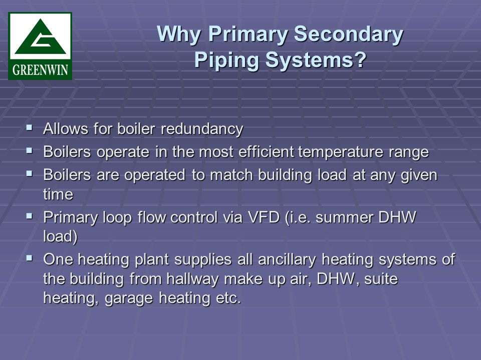 Why Primary Secondary Piping Systems.