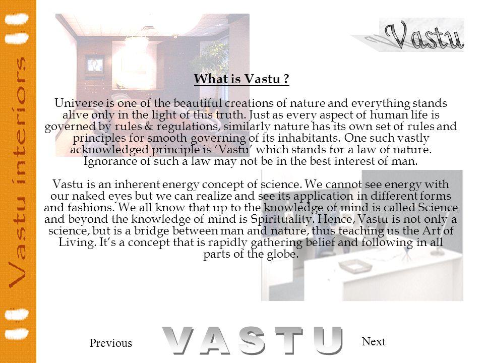 Previous Next What is Vastu .
