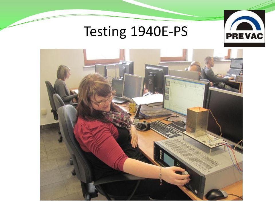 Testing 1940E-PS