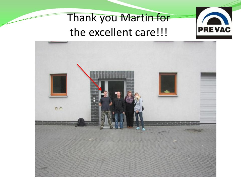 Thank you Martin for the excellent care!!!