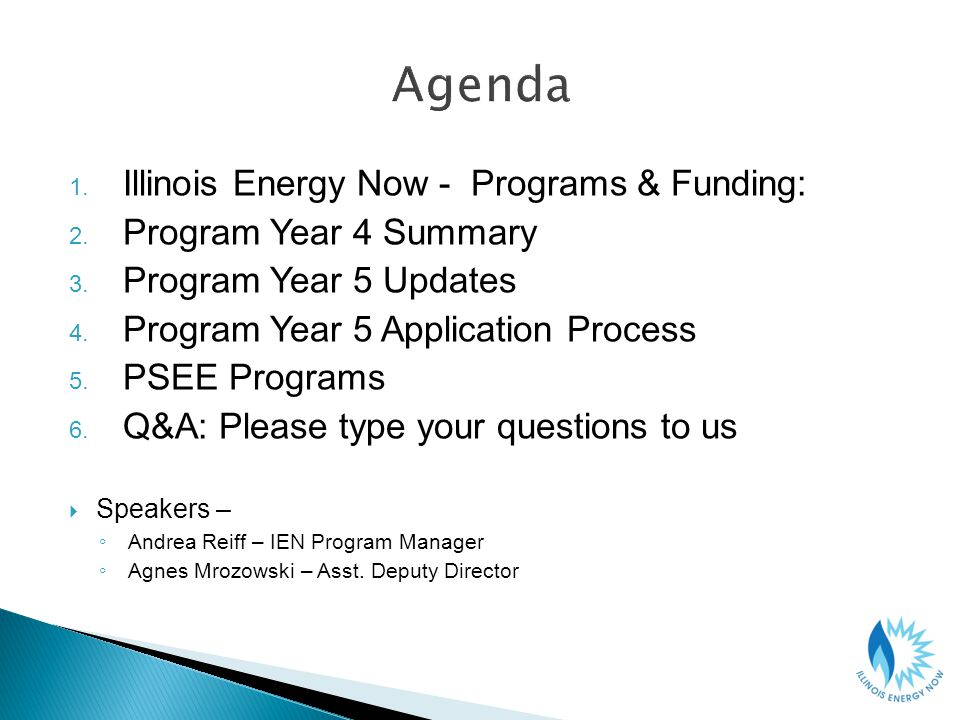 1. Illinois Energy Now - Programs & Funding: 2. Program Year 4 Summary 3.
