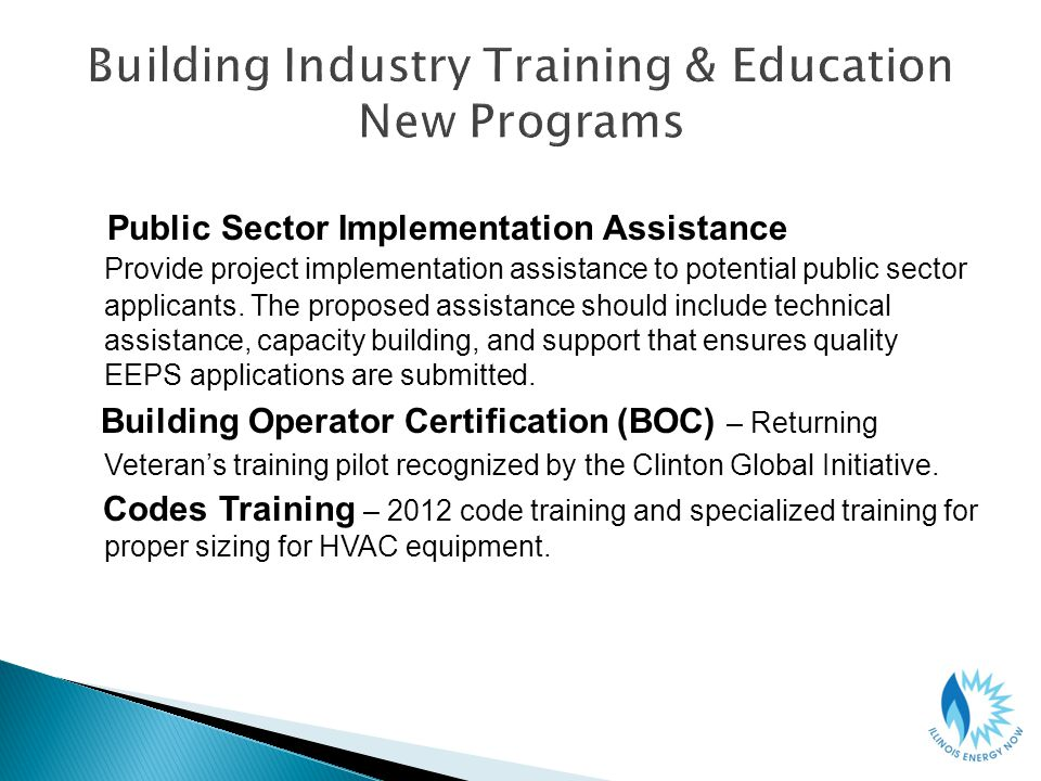 Public Sector Implementation Assistance Provide project implementation assistance to potential public sector applicants.