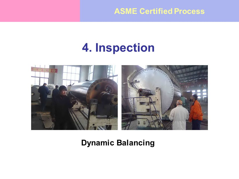 4. Inspection Dynamic Balancing ASME Certified Process