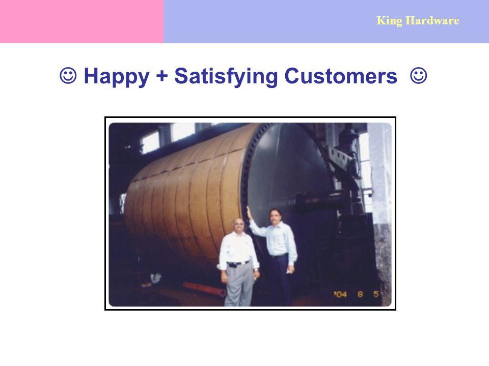 Happy + Satisfying Customers King Hardware