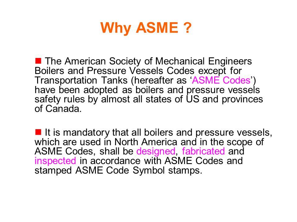Why ASME .