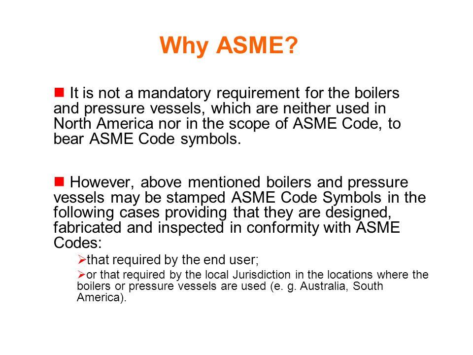Why ASME.