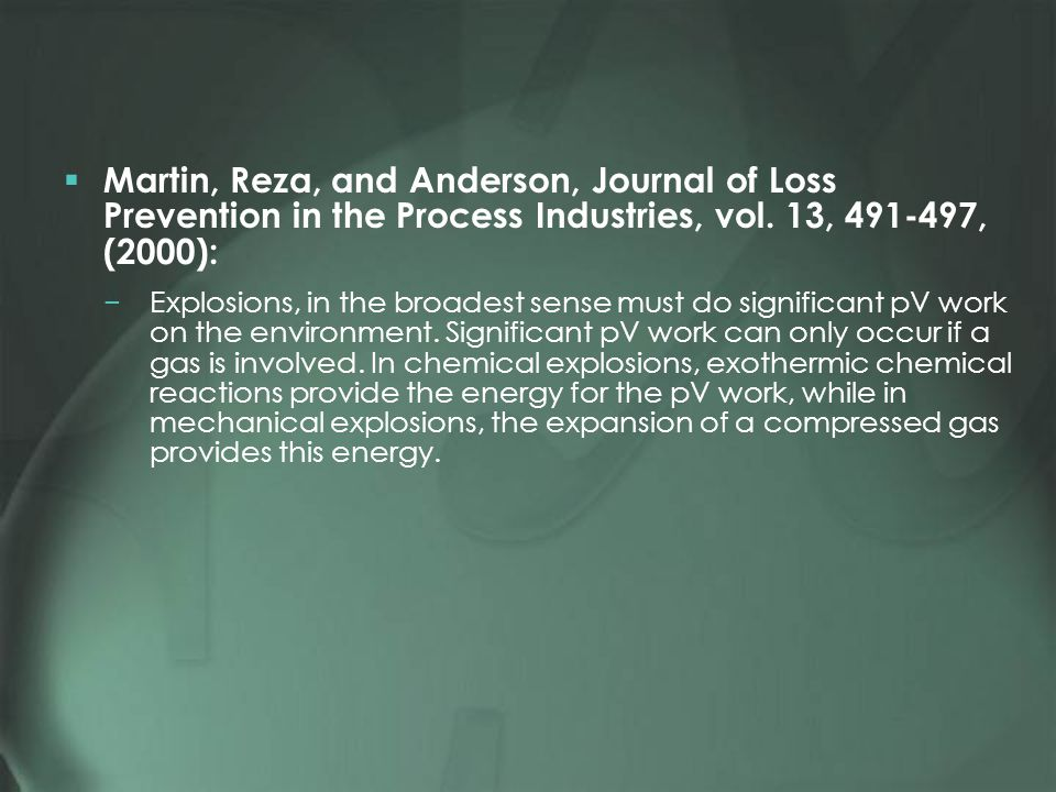 Martin, Reza, and Anderson, Journal of Loss Prevention in the Process Industries, vol.