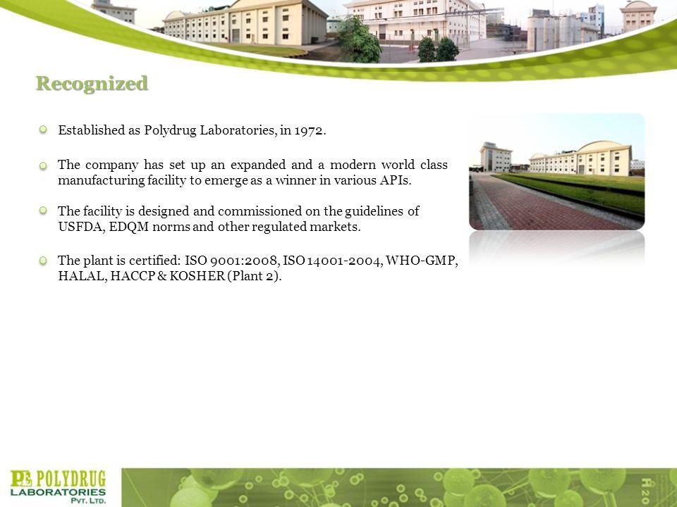 Established as Polydrug Laboratories, in 1972.