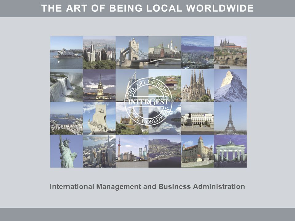 International Management and Business Administration THEARTOFBEINGALOCLWORLDWIDE