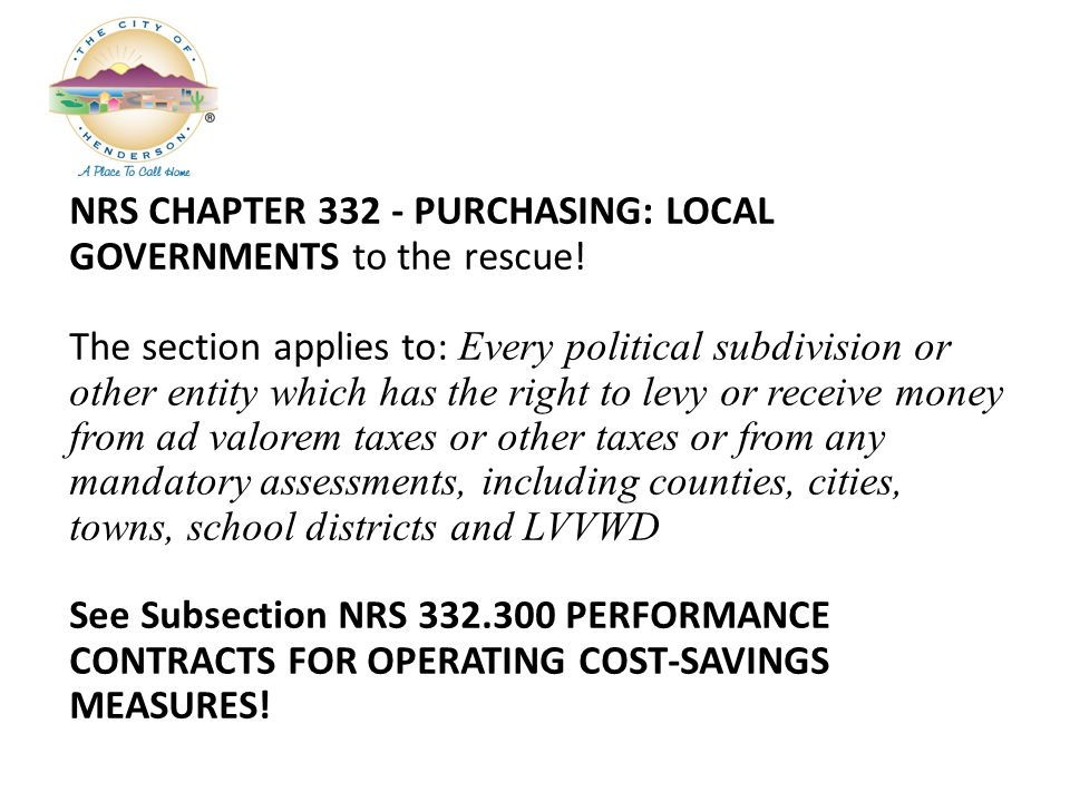 NRS CHAPTER 332 - PURCHASING: LOCAL GOVERNMENTS to the rescue.