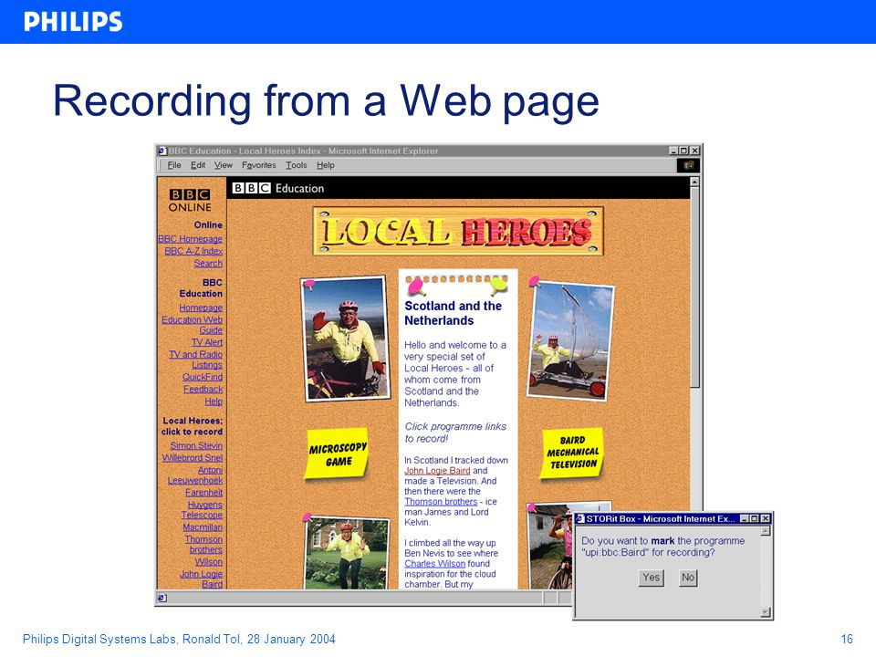 Philips Digital Systems Labs, Ronald Tol, 28 January 200416 Recording from a Web page