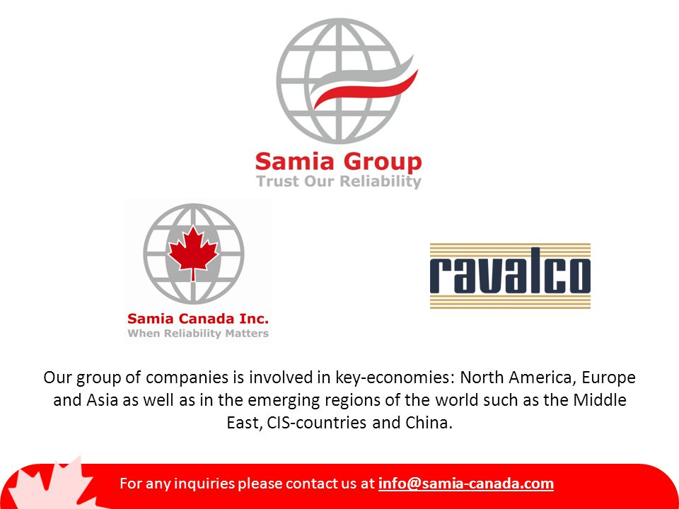 For any inquiries please contact us at info@samia-canada.com Oil & Gas Products: Valves: WATER Desalination Plug Valves Plug Valves are designed and manufactured according to the following international norms.