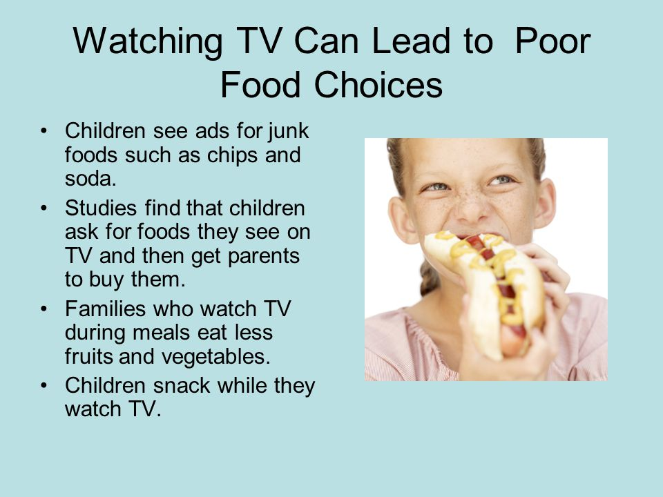 TV Can Replace Physical Activity Preschool children should have at least 60 minutes a day of structured physical activity…..and up to several hours a day of unstructured activity.
