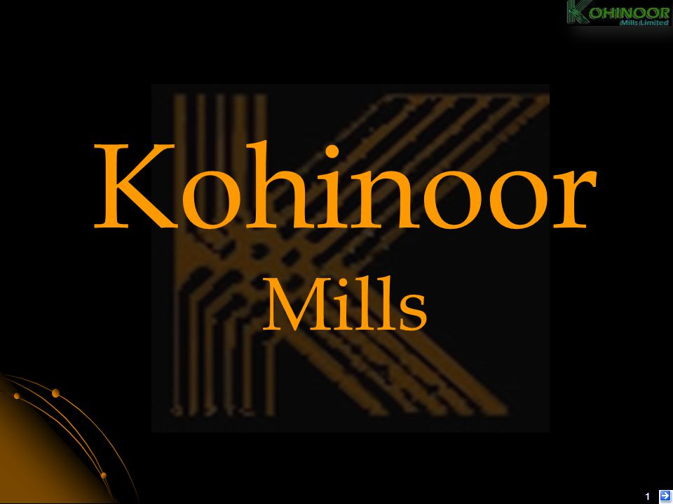KOHINOOR STRENGTH EXCELLENT INFRASTRUCTURE: Kohinoor has planned infrastructure and buildings available which have been designed to take the current capacity to the next levels.