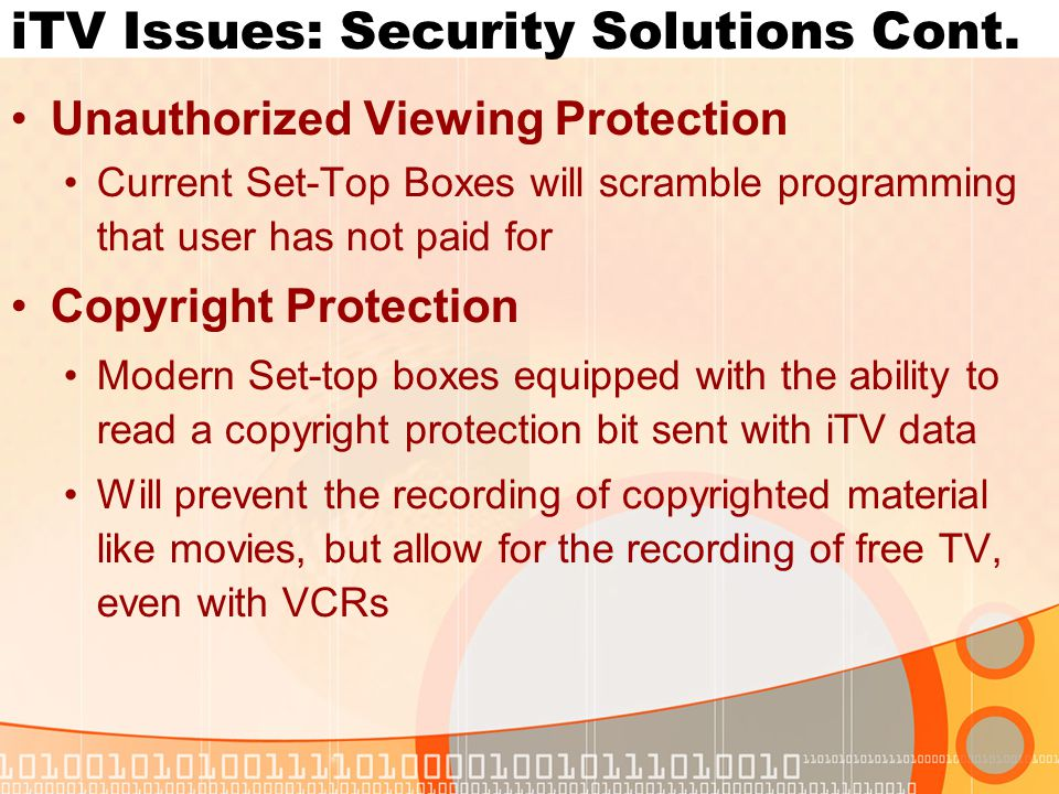 iTV Issues: Security Solutions Cont.