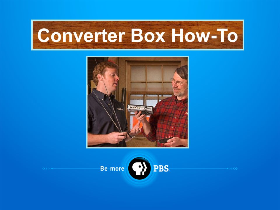 Converter Box How-To