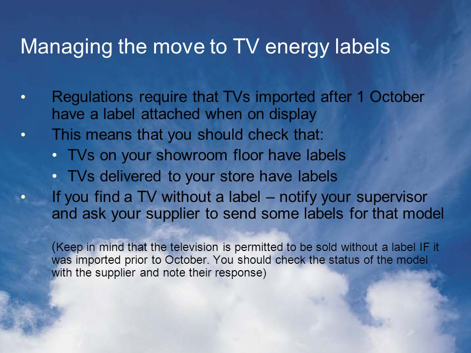 10 Star Label A 10 star label has been developed for appliances rated as 7 stars and higher Manufacturers are working hard on bringing more efficient TVs to consumers The crown on the new label will immediately identify these TVs as super efficient
