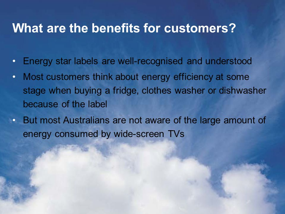 What are the benefits for customers.