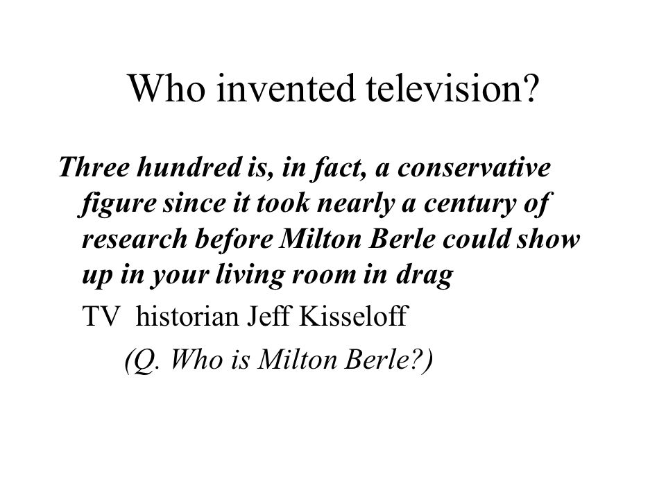 Who invented television.