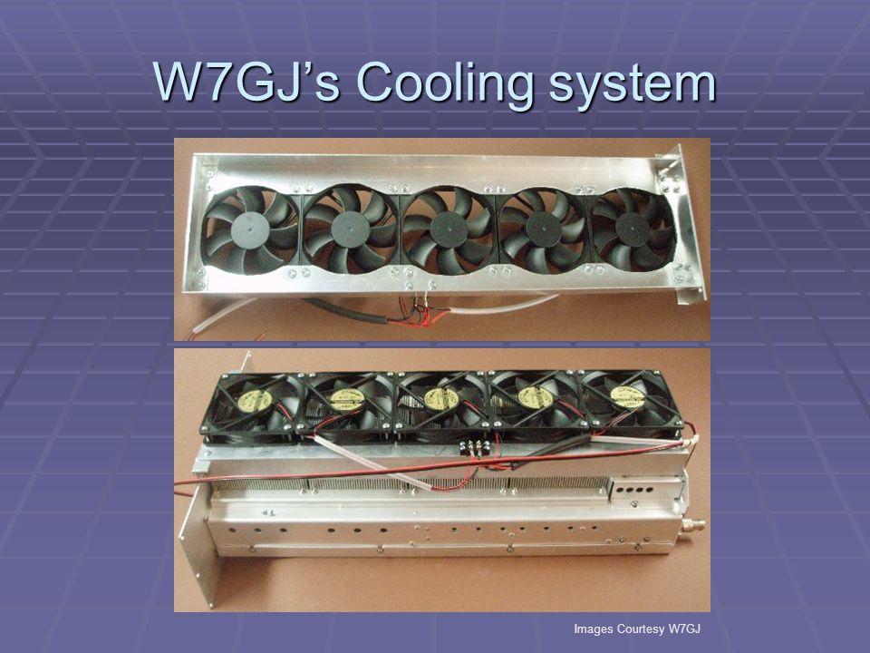 W7GJs Cooling system Images Courtesy W7GJ