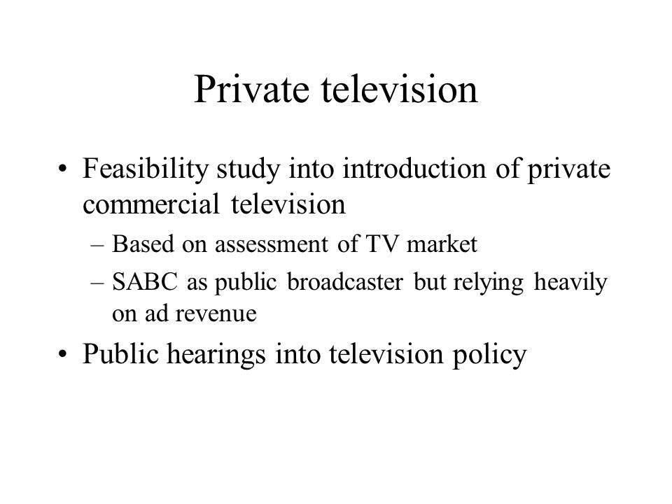 Position Paper on Introduction of First Private Free-to-Air TV Channel Policy took account of: –Availability of adspend –Competitive environment –Viability of SABC – 3 x PBS channels –Frequency availability –Minimum conditions for licence applicants –Conditions applying to 3 SABC services –Provision for Promise of Performance BronwynK: Refer pages 6 to 8 of submission BronwynK: Refer pages 6 to 8 of submission