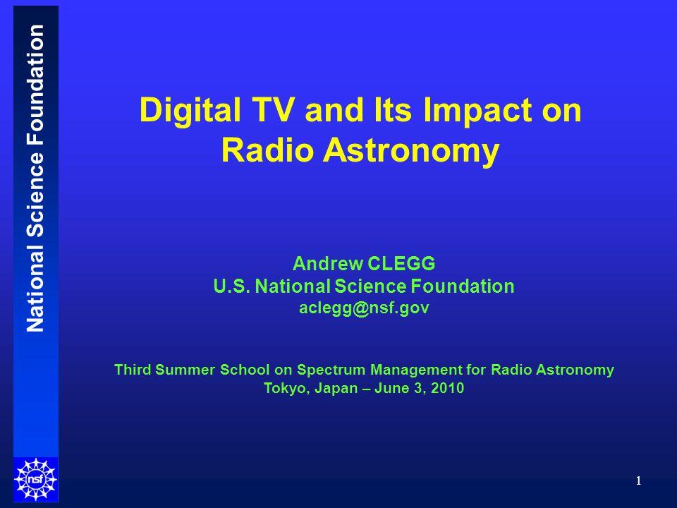 National Science Foundation Comparison of Digital (ATSC) and Analog (NTSC) Signals 12
