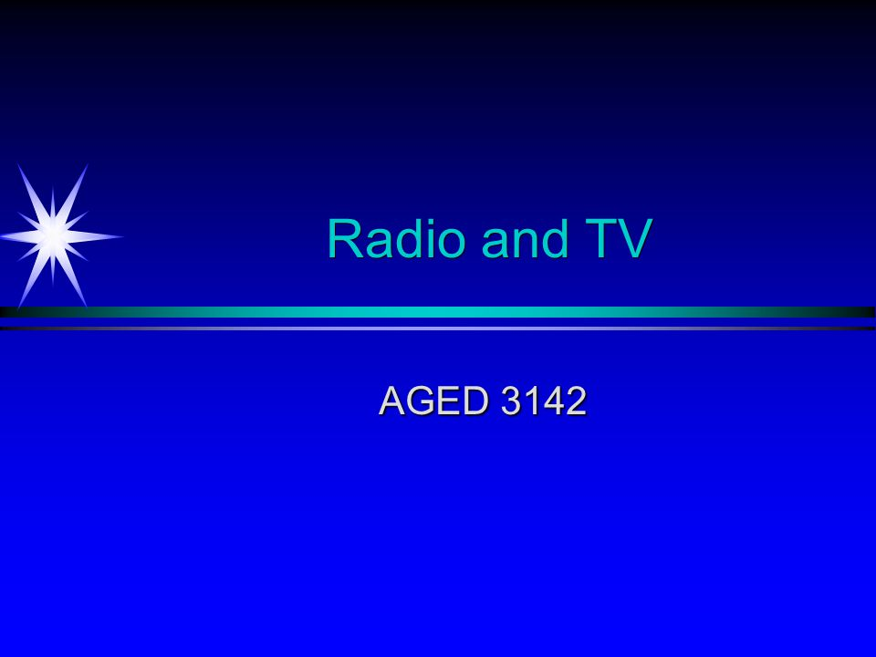 Radio and TV AGED 3142