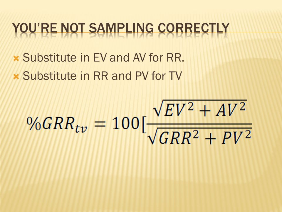 Substitute in EV and AV for RR. Substitute in RR and PV for TV