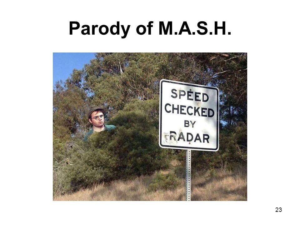 Parody of M.A.S.H. 23